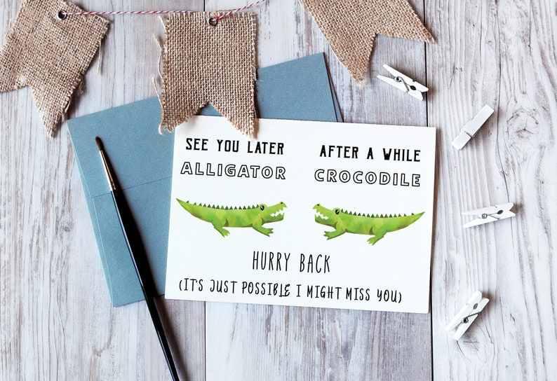 graphic regarding See You Later Alligator Poem Printable called Watch Yourself Later on Alligator Printable Card, Right after Awhile Crocodile Card, Unwell Skip Oneself Card , Likely Absent Card, PDF Fast Card, Protected Holiday vacation