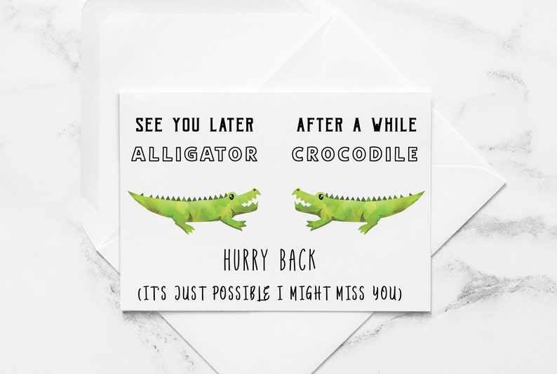 image relating to See You Later Alligator Poem Printable named Perspective Your self Later on Alligator Printable Card, Right after Awhile Crocodile Card, Unwell Pass up Yourself Card , Shifting Absent Card, PDF Prompt Card, Safe and sound Getaway