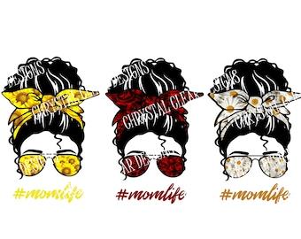 momlife svg, #momlife, mom life png, sunflowers png, daisy svg, roses, SVG PNG, curly hair, digital download, spring , summer, messy bun svg