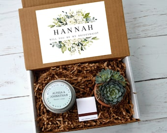 Bridesmaid Proposal Gift Box - Be My Bridesmaid / Will You Be My Bridesmaid? Proposal Personalized Card with Name, Soy Candle and Succulent