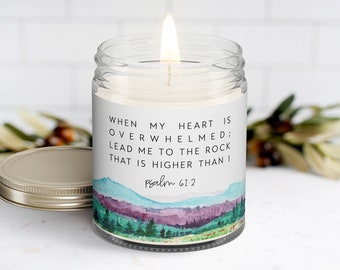 When My Heart is Overwhelmed Lead Me to the Rock that is Higher Than I Personalized Soy Candle | Get Well | Best Friend Gift | Sympathy Gift