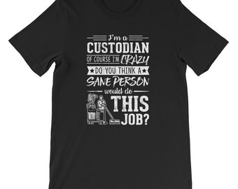 8018c551 Cool Custodian shirt is a funny tee shirt as awesome gifts