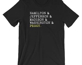 d68d96b2c7bf63 Hamilton, Jefferson, Madison, Washington and Peggy T Shirt