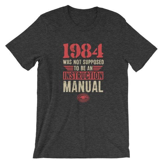 1984 ne devait manuel pas être un Tshirt manuel devait d'Instruction 1271a1