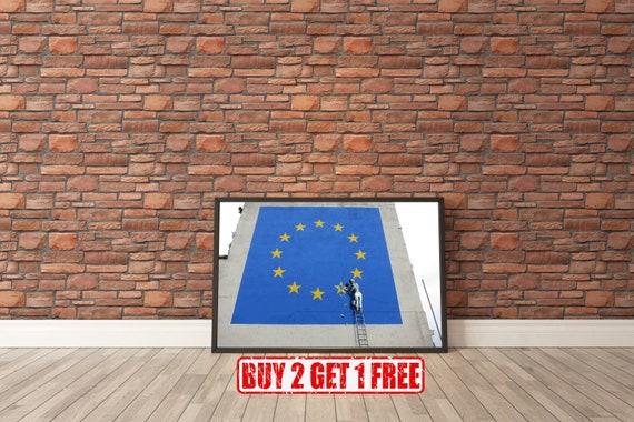 Street Art BANKSY Poster A1 A3 Home Wall Print UK EU BREXIT A2 A4