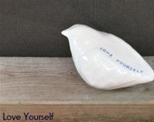 "Bird sculpture  ""Love yourself"" stress relief and good vibes  Mindfulness gift  ceramics birds  designed to encourage self-love"
