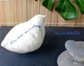 Mindfulness gift - ceramic bird sculpture No.20  'You are beautiful', stress relief and good vibes