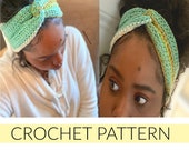 Crochet Headband Turban//Crochet Headband// Twist and Turn Headband Turban //(PATTERN) pdf Instant Download