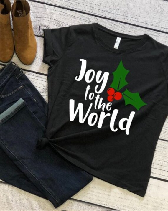 33a3f94158e Joy to the world Christmas shirt womens Christmas t-shirt