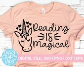 Reading Is Magical SVG, Back to School Cut File, Teacher Saying, Appreciation Design, Funny Unicorn Quote, dxf eps png, Silhouette or Cricut