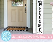 Welcome Porch Sign SVG, Tall Rustic Cut File, Modern Farmhouse Design, Home Saying, Vertical Wood Sign Quote, dxf eps png, Silhouette Cricut