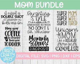 Mom SVG Bundle, Motherhood Cut File, Mommy Life Quote, Mama Shirt Design, Funny Mum Saying, Mother's Day, dxf eps png, Silhouette or Cricut
