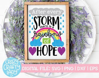 After Every Storm There Is a Rainbow of Hope SVG, Rainbow Baby Cut File, Newborn Saying, Baby Shower Quote, dxf eps png, Silhouette & Cricut