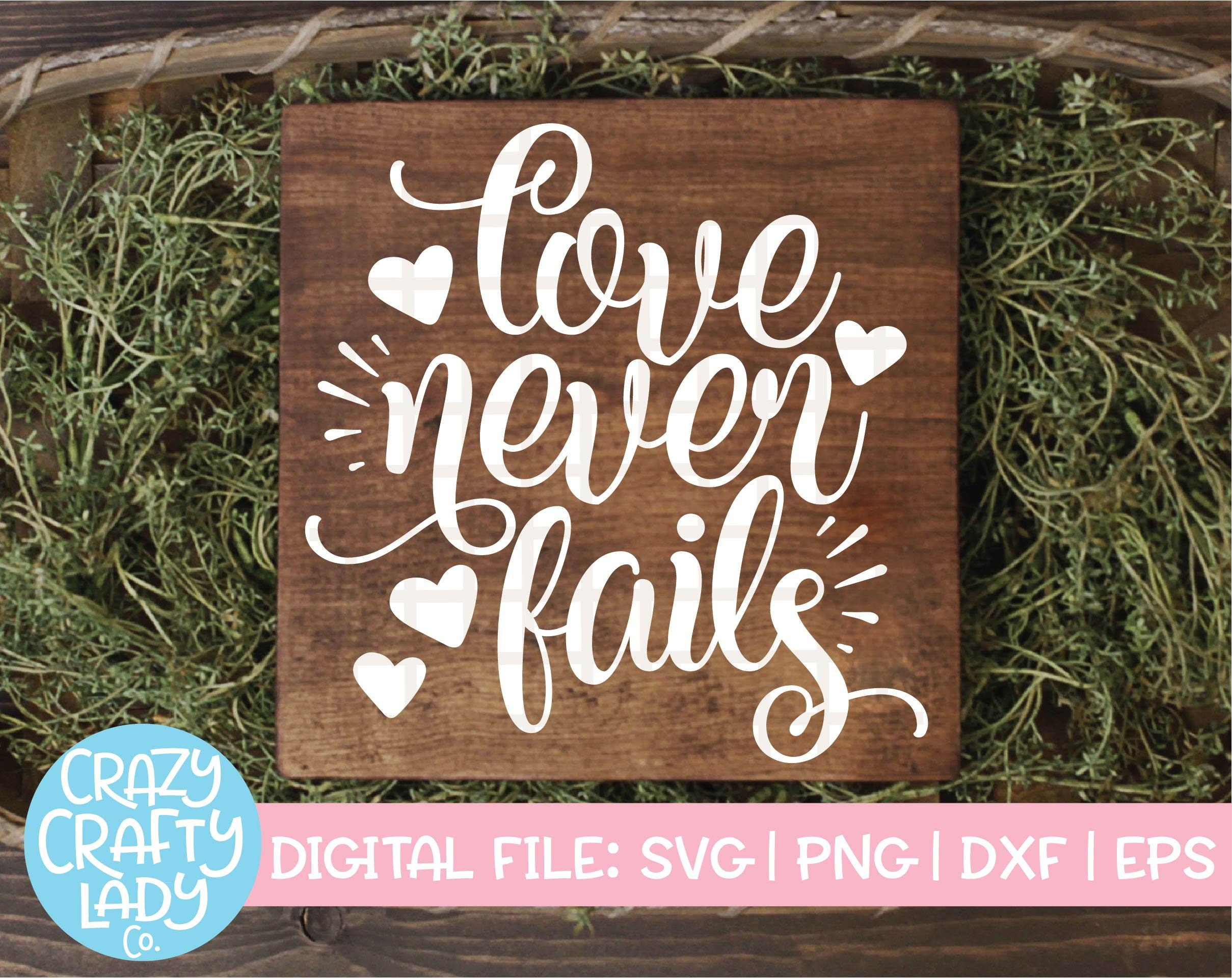 Love Never Fails Svg Valentine S Day Cut File Christian Etsy