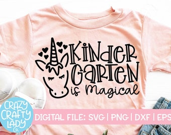 Kindergarten Is Magical SVG, Back to School Cut File, Kids' Unicorn Saying, Teacher Design, Funny Girl Quote, dxf eps png, Silhouette Cricut