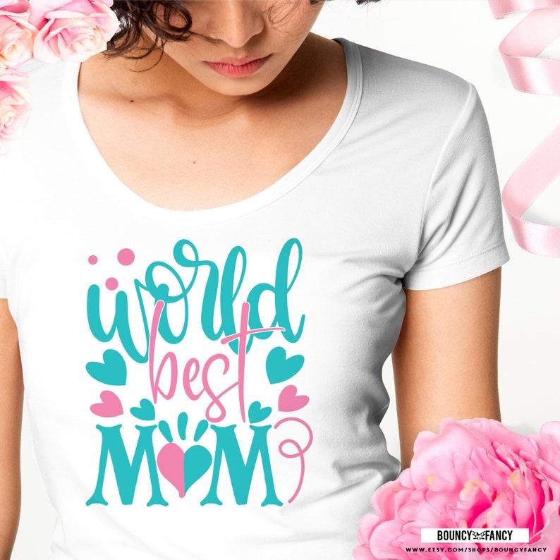 Mother day svg file digital download Funny Mother/'s day Cut file for Silhouette and Cricut World best mom svg Motherhood svg. Mom svg