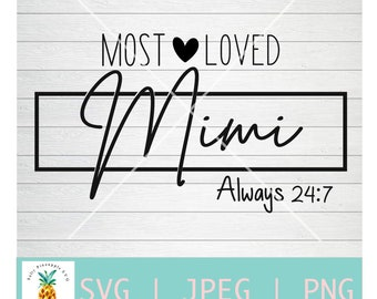 Grandma Svg Shirt Svg Svg Files Grandmother Svg Svg files for Cricut Svg files Mimi Svg Most Loved Mimi SVG Cut file