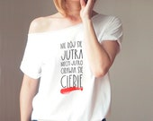 Tomorrow Funny Slouchy Shirt Off The Shoulder Slouchy Tshirt Off Shoulder T-Shirt Womens Clothing Funny T Shirt Oversized Shirt Wide Comfy