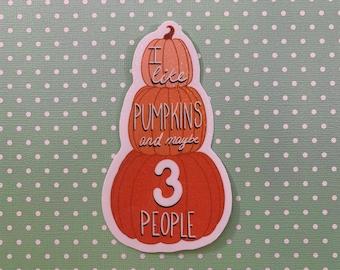 Pumpkins & People Sticker