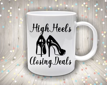 High Heels Closing Deals Women In Sales Coffee Mug Female Entrepreneurs Gift Ideas Gifts For Her Business Owners