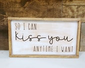 So I can kiss you anytime I want sweet home Alabama quote