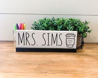 Personalized Teacher Desk Plate; Name Plate; Desk Plaque