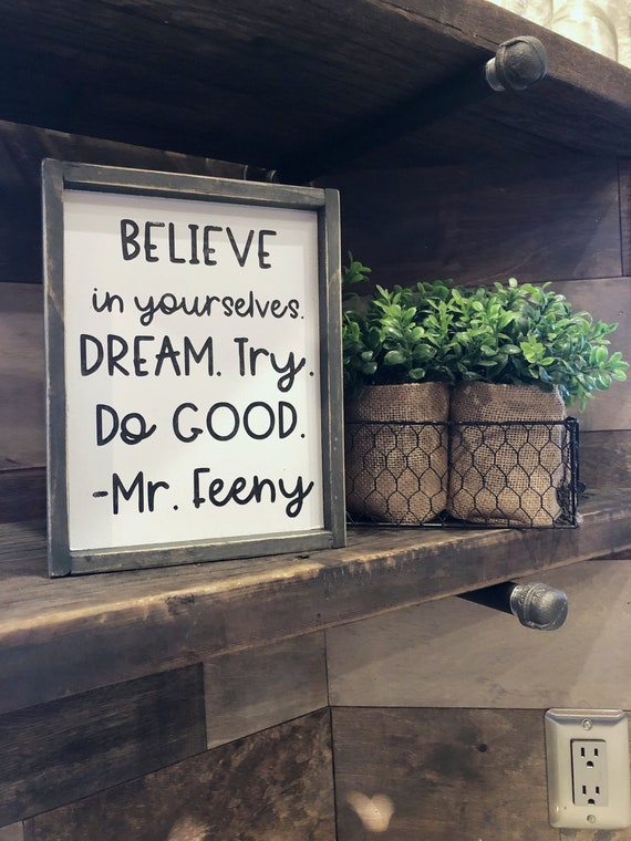 Boy Meets World Quote: Mr. Feeny; believe in yourself