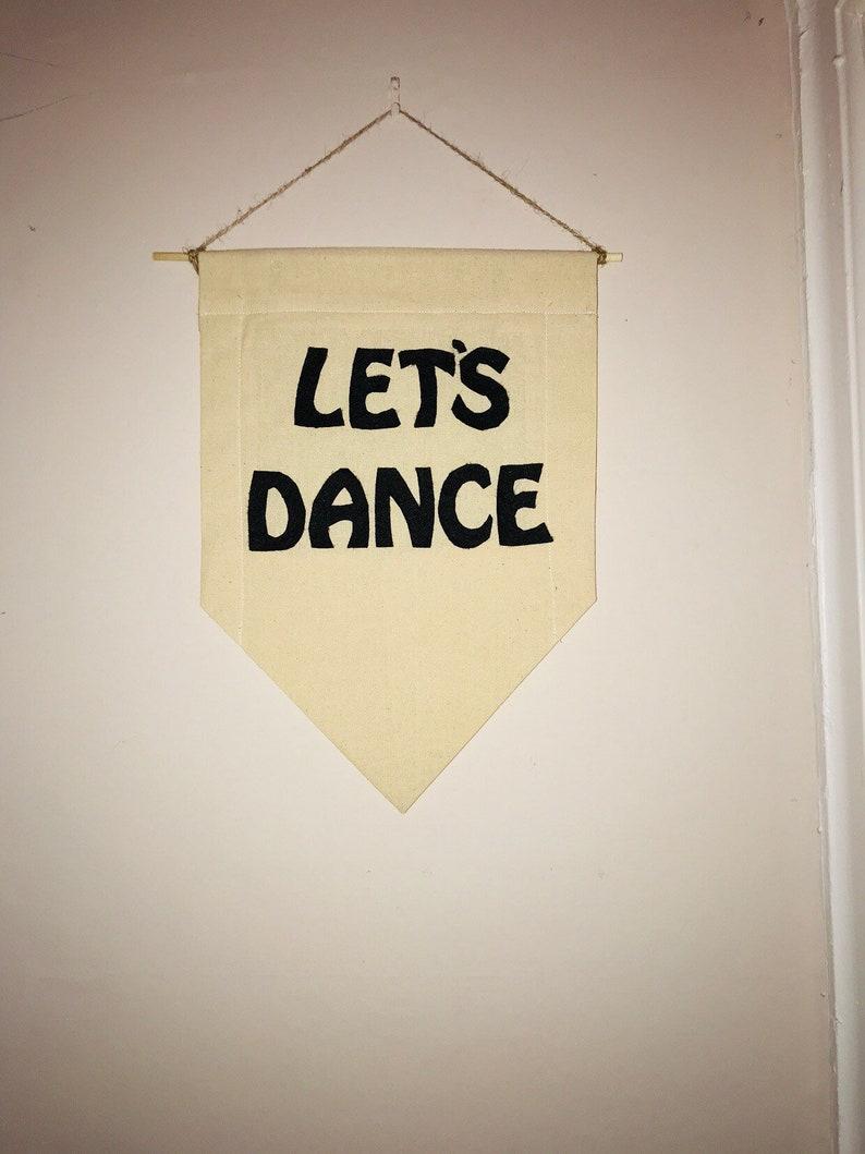 Lets Dance Wall banner R u mine? Rebel Rebel