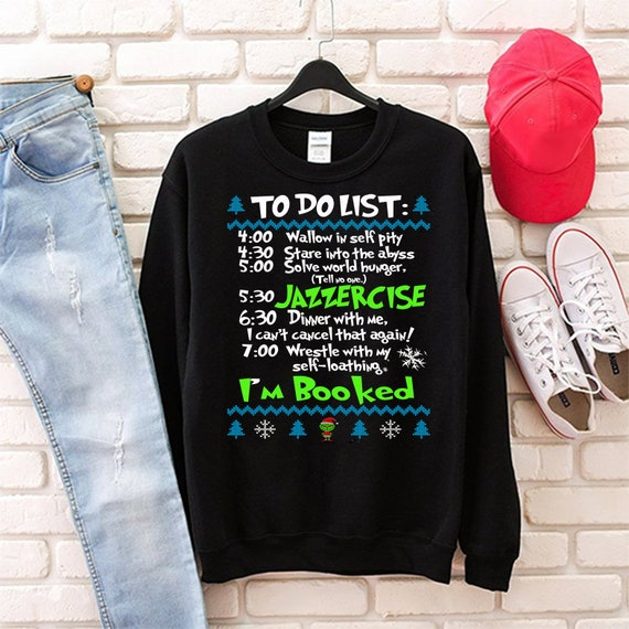 Funny Grinch Sweater Christmas The Grinch To Do List Etsy