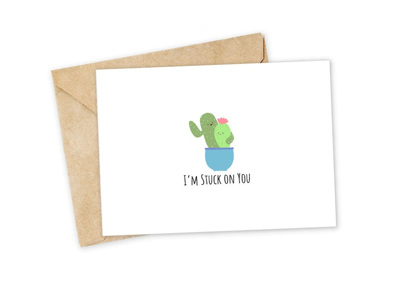 I/'m Stuck on You Happy Card Nerdy Pun Card Cactus Greeting Card Punny Greeting Card Foodie card Birthday Card I Love You Card