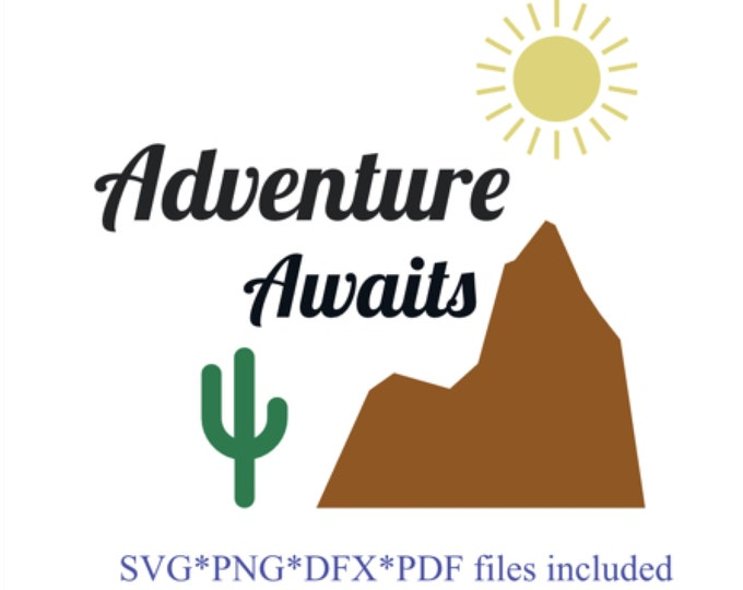 Cactus SVG, desert Arizona SVG download/ Adventure Awaits