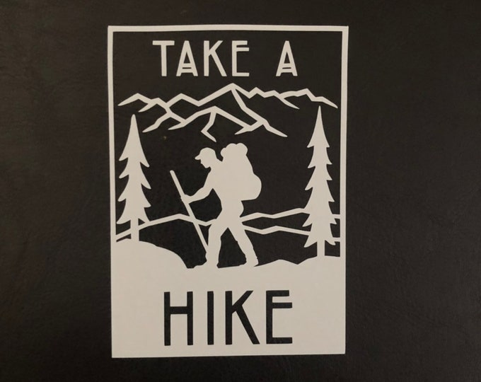 Take a hike decal, camp out sticker, great outdoors, mountains are calling sticker, I love camping, airstream, adventurer, world travel