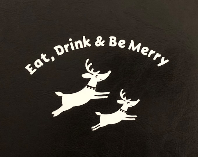 Eat drink & be merry decal/ reindeer decor/ holiday greeting window cling/ dasher prancer blitzen donner/ Christmas kitchen/ holiday wine