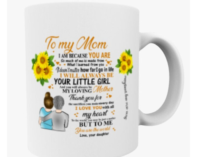 Mothers day mug, meaningful mom gift, sentimental mom gift, I love you mom, mom birthday