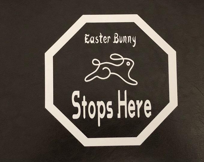 Easter Bunny Stops Here window cling, diy easter decorations/ Easter egg sticker/ spring sign/ springtime door sign/