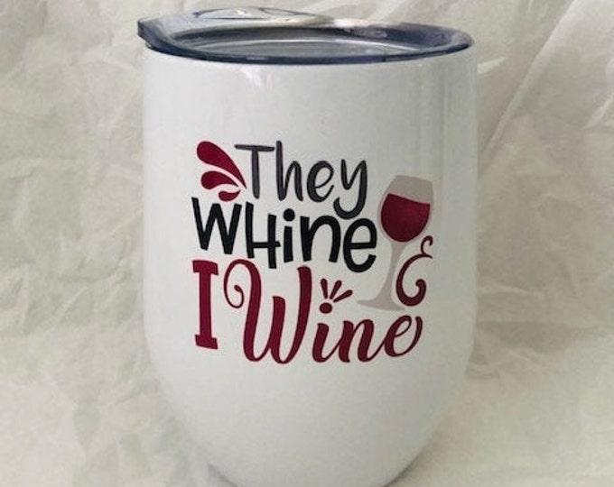 funny wine tumbler, sarcastic mom gift, funny mothers day gift, funny birthday gift for mom, wine cup