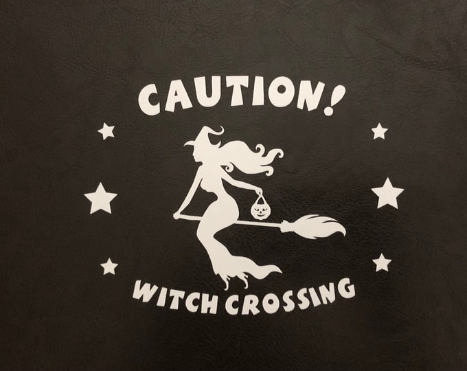 Witch Crossing decal, caution decal, DIY Witch sign, Cute Witch bumper sticker, Flying witch sign