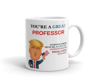 Trump Professor Mug For Professor Gifts For Professor Coffee Mug Funny Donald