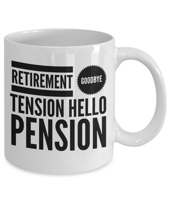 Goodbye Tension Hello Pension Father Grandad Dad Retirement Retired Gift Leaving
