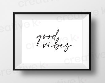 Good Vibes Only - Downloadable Print - Typographic Poster - Wall Art - Magic - Home Decor - Printable - Digital Download