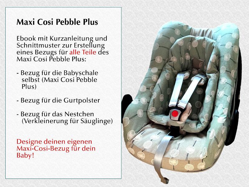 Ebook Schnittmuster Bezug Maxi Cosi Pebble Plus | Etsy