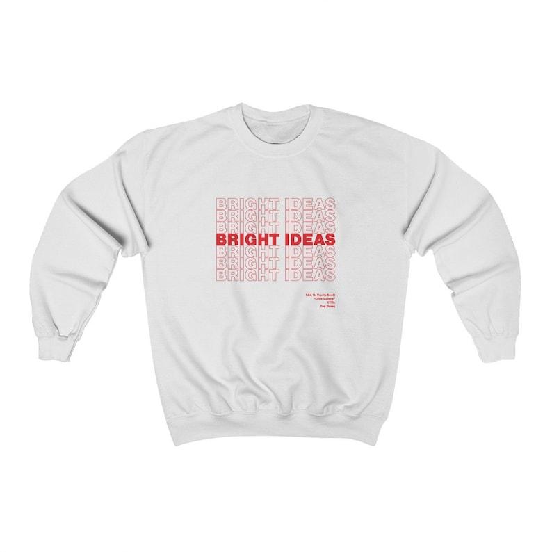 Bright Ideas The Weekend  Sweatshirt White