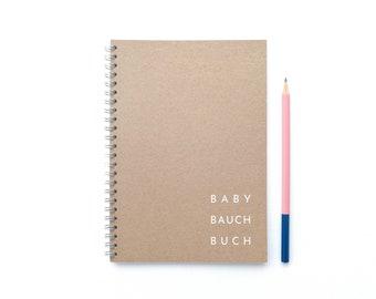BabyBauchBuch - Schwangerschaftstagebuch  - DIN A5