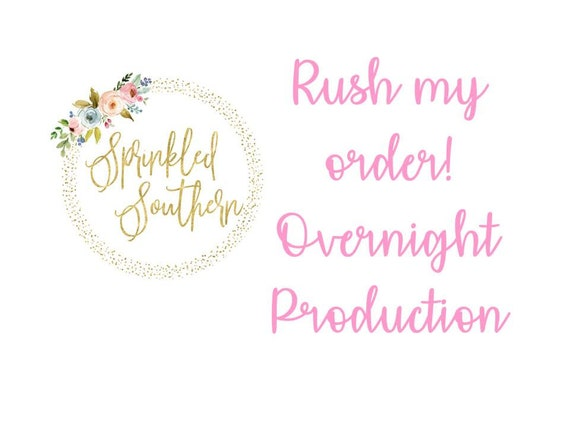 Rush My Order - 24 Hour Production