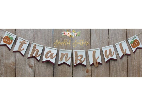 Thanksgiving Thankful Banner for Table or Fireplace Decoration