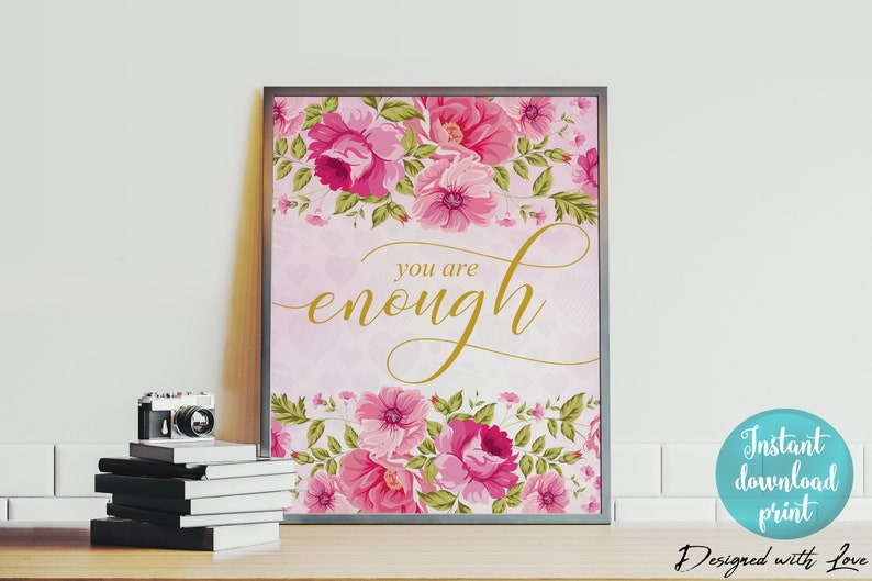 You Are Enough Wall Art Motivational Wall Art Girl Power Etsy