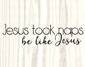 Jesus And Naps Svg Etsy