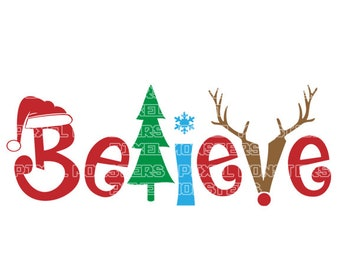 christmas believe svg file svg file download christmas svg file christmas svg svg holiday file christmas dxf file christmas png