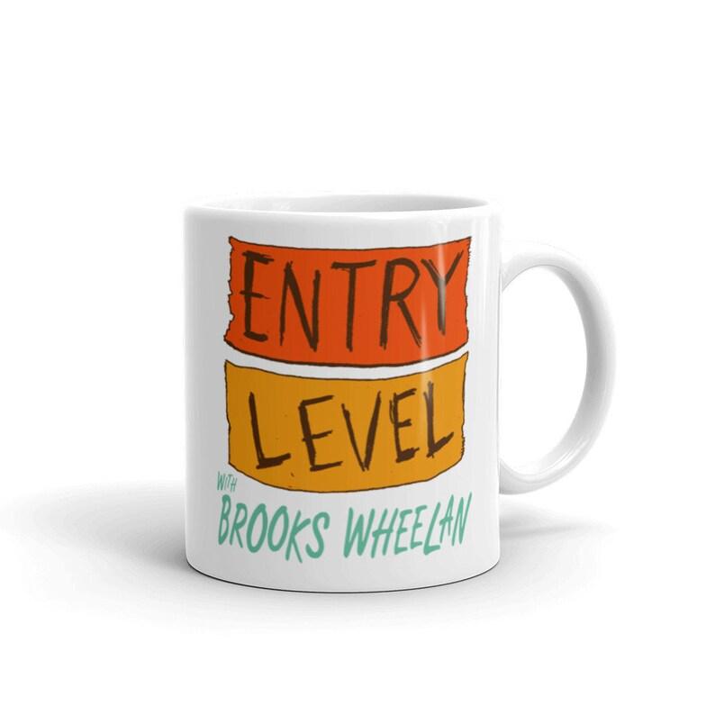 Entry Level with Brooks Wheelan Mug image 0