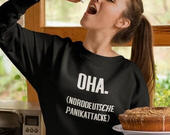 Funny Women Sweatshirt Maritime Sweater Sayings Shirt Round neck North German Low German Crewneck Sweatshirt Women Northern Germany